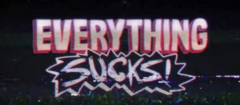 everything sucks review
