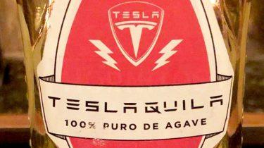 Tesla tequila Teslaquila Elon Musk