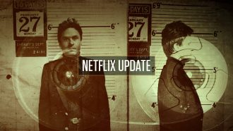 Netflix Update week 5 Ted Bundy tapes
