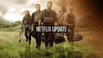 Netflix Update week 12 Triple Frontier