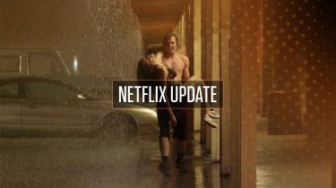 Netflix Update week 18