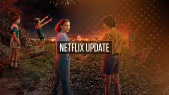 Netflix Update week 28 Stranger Things