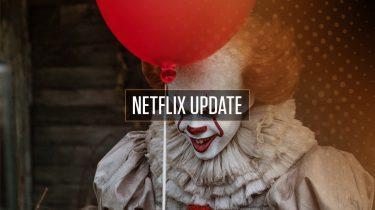Netflix Update week 31