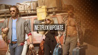 Netflix Update week 32